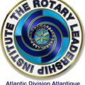 RLI – ROTARY LEADERSHIP INSTITUTE – ATLANTIC DIVISION ATLANTIQUE
